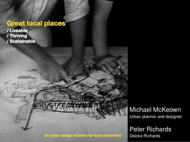 Michael McKeownUrban planner and designerPeter RichardsDeicke Richards
