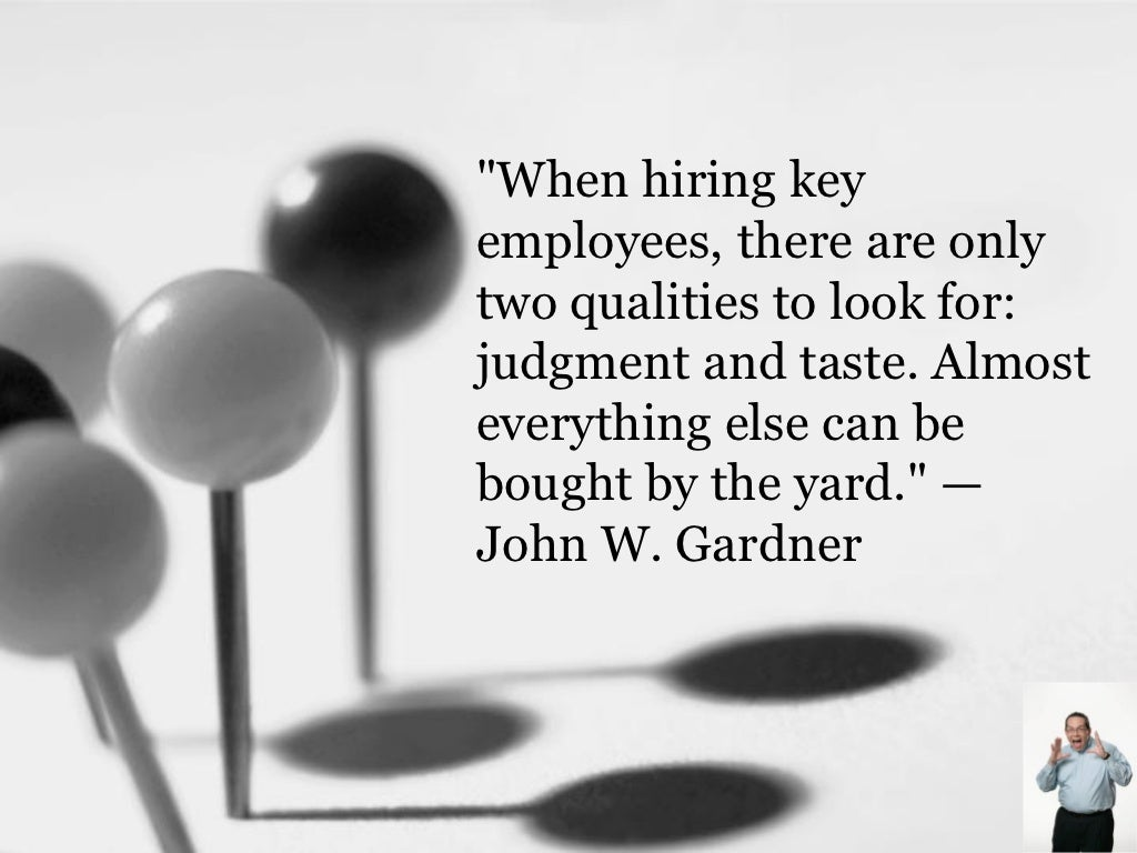 Quot Definition Impressive Quotwhen Hiring Key Employees There