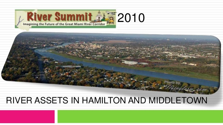 2010 <br />River Assets in hamilton and middletown<br />