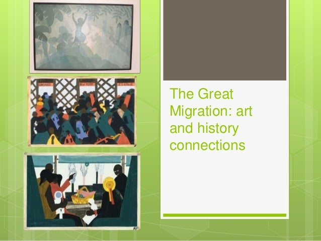 The Great Migration: art and history connections