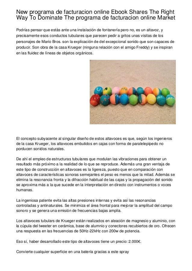 New programa de facturacion online Ebook Shares The RightWay To Dominate The programa de facturacion online MarketPodrías ...