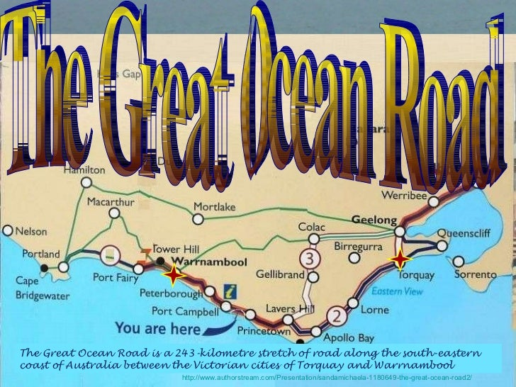 The Great Ocean Road The Great Ocean Road The Great Ocean Road is a 243-kilometre stretch of road along the south-eastern ...