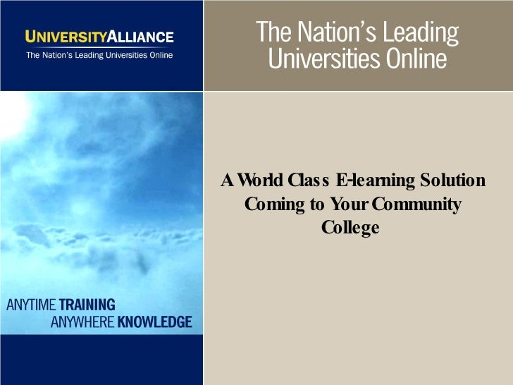 A World Class E-learning Solution Coming to Your Community College
