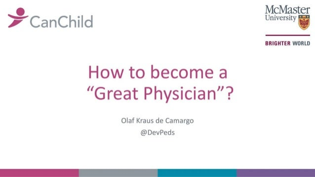 """How to become a """"Great physician""""?"""