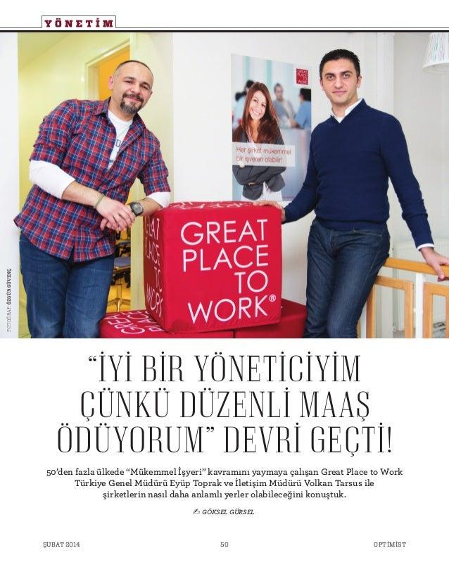 """Y Ö N E T İ M 50'den fazla ülkede """"Mükemmel İşyeri"""" kavramını yaymaya çalışan Great Place to Work Türkiye Genel Müdürü Eyü..."""
