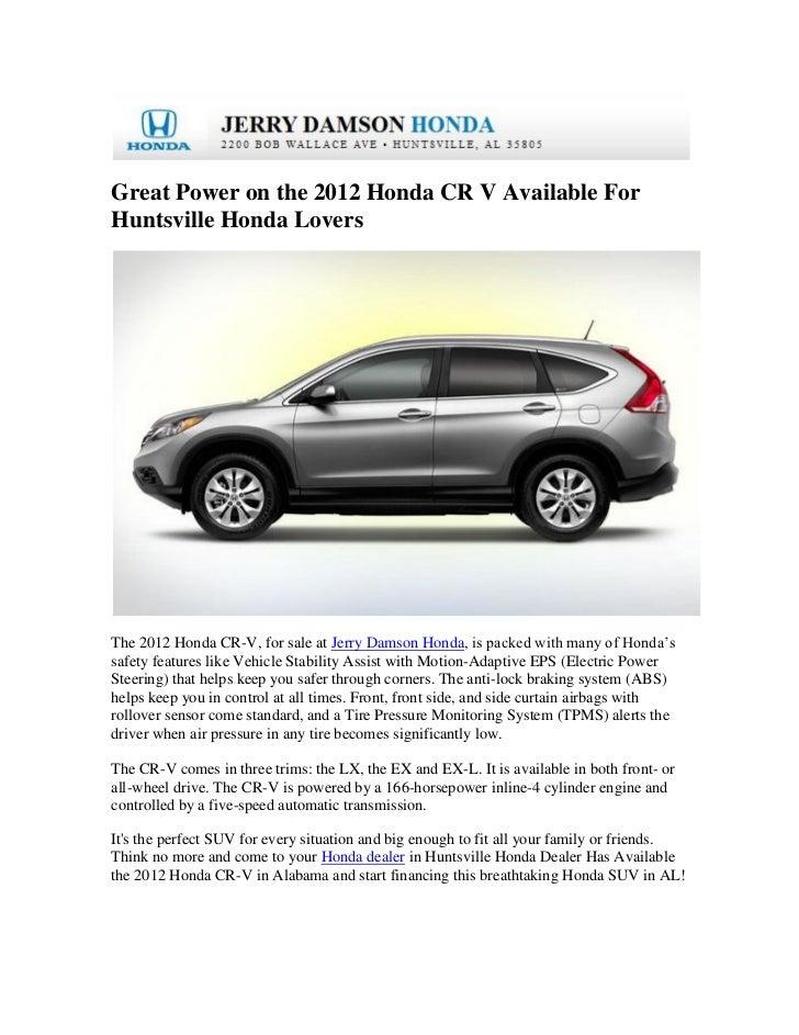 Great Power On The 2012 Honda CR V Available ForHuntsville Honda LoversThe  2012 Honda CR  ...