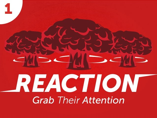 Grab Their Attention REACTION 1