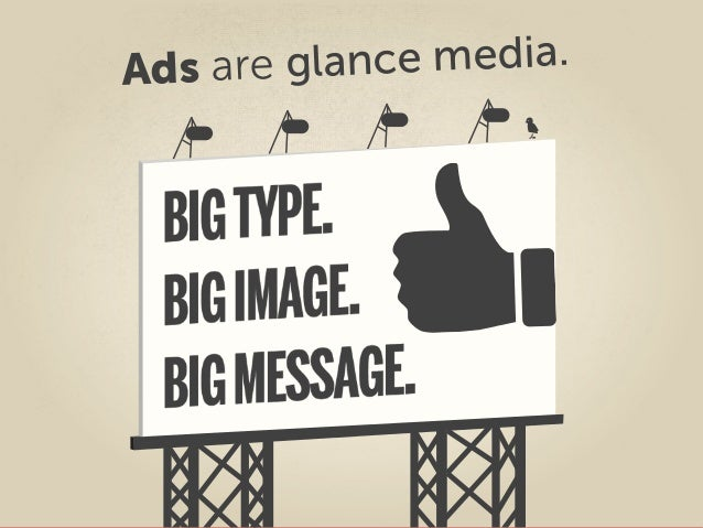 Ads are glance media.