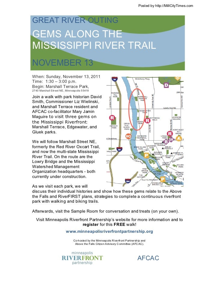 Posted by http://MillCityTimes.comGREAT RIVER OUTINGGEMS ALONG THEMISSISSIPPI RIVER TRAILNOVEMBER 13When: Sunday, November...
