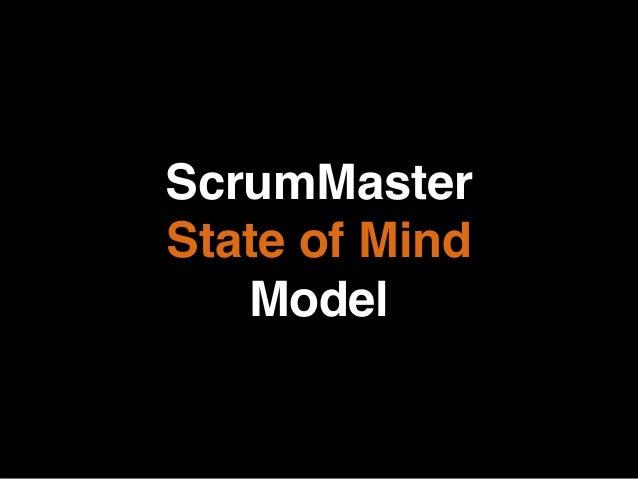 ScrumMaster State of Mind Model