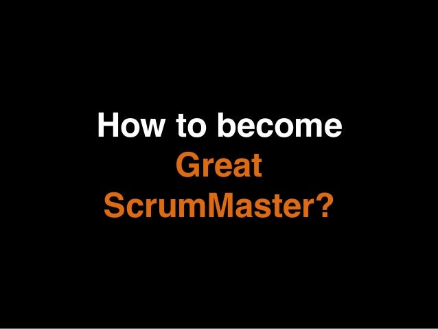 Great ScrumMaster