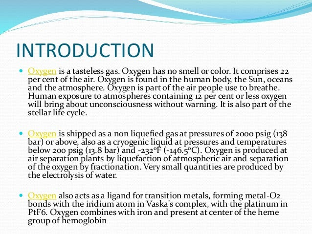 an introduction to the history of oxygen Against dopant introduction into silicon to serving as the most critical component in  fabrication by reacting si with either oxygen gas or water vapor at an elevated.