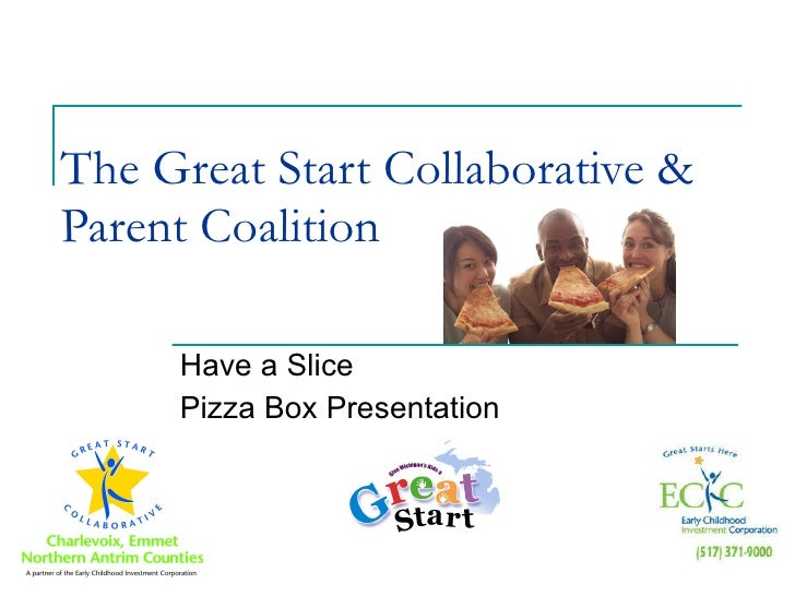 The Great Start Collaborative & Parent Coalition Have a Slice Pizza Box Presentation
