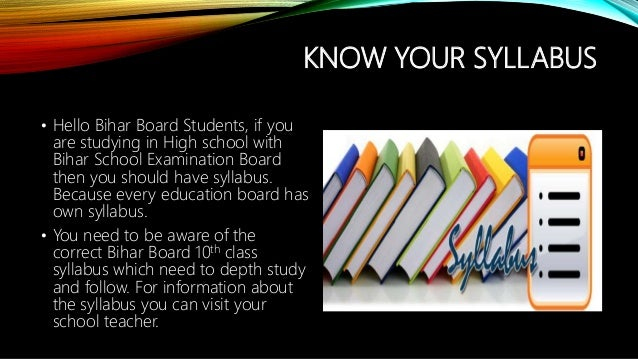 KNOW YOUR SYLLABUS • Hello Bihar Board Students, if you are studying in High school with Bihar School Examination Board th...