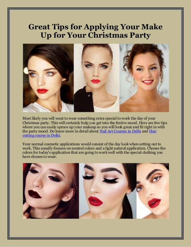 Great Tips for Applying Your Make Up for Your Christmas Party Most likely you will want ...