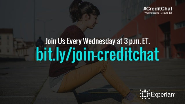#CreditChat Wednesdays | 3 p.m. ET Join Us Every Wednesday at 3 p.m. ET. bit.ly/join-creditchat