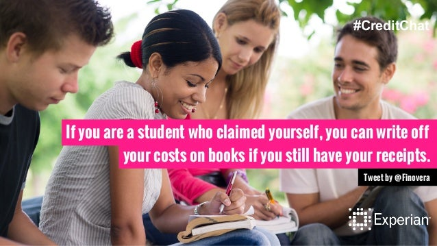 If you are a student who claimed yourself, you can write off your costs on books if you still have your receipts. Tweet by...