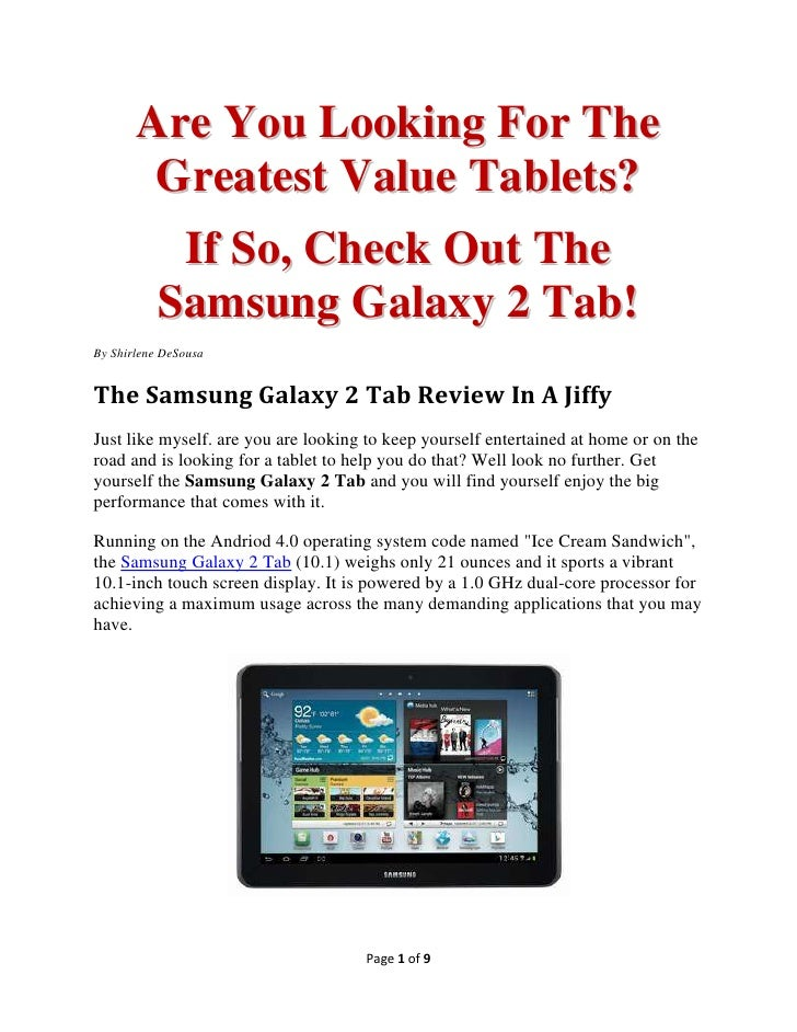 Are You Looking For The        Greatest Value Tablets?         If So, Check Out The        Samsung Galaxy 2 Tab!By Shirlen...