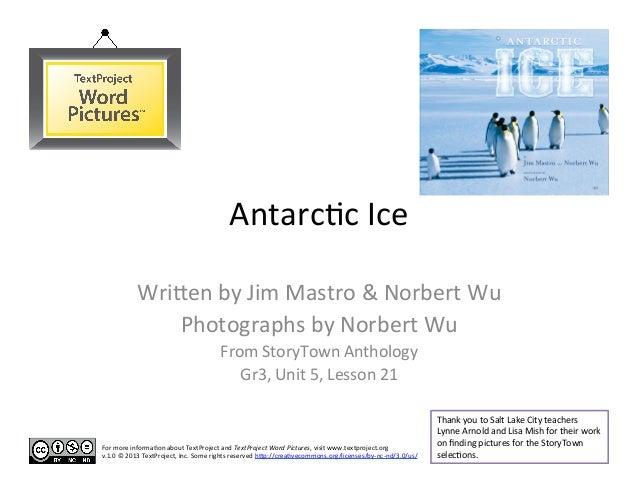 Antarcc Ice               Wri-en by Jim Mastro & Norbert Wu                   Photographs by Norbert...