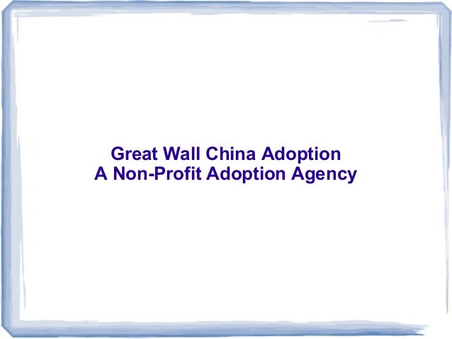Great Wall China AdoptionA Non-Profit Adoption Agency