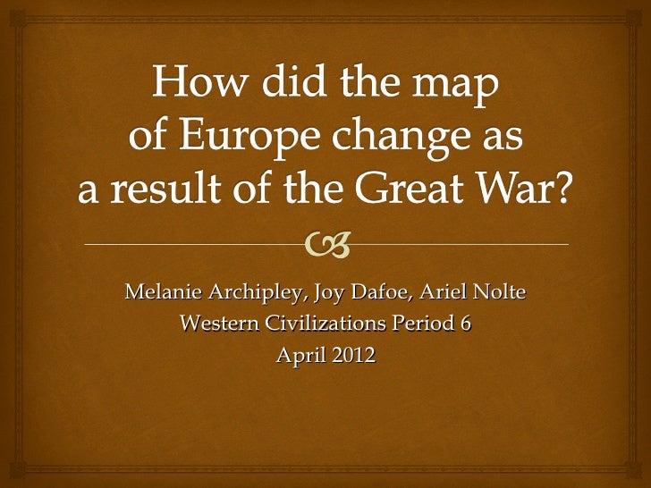 Melanie Archipley, Joy Dafoe, Ariel Nolte     Western Civilizations Period 6              April 2012