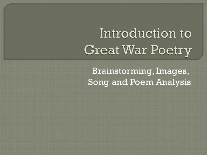 Brainstorming, Images,Song and Poem Analysis