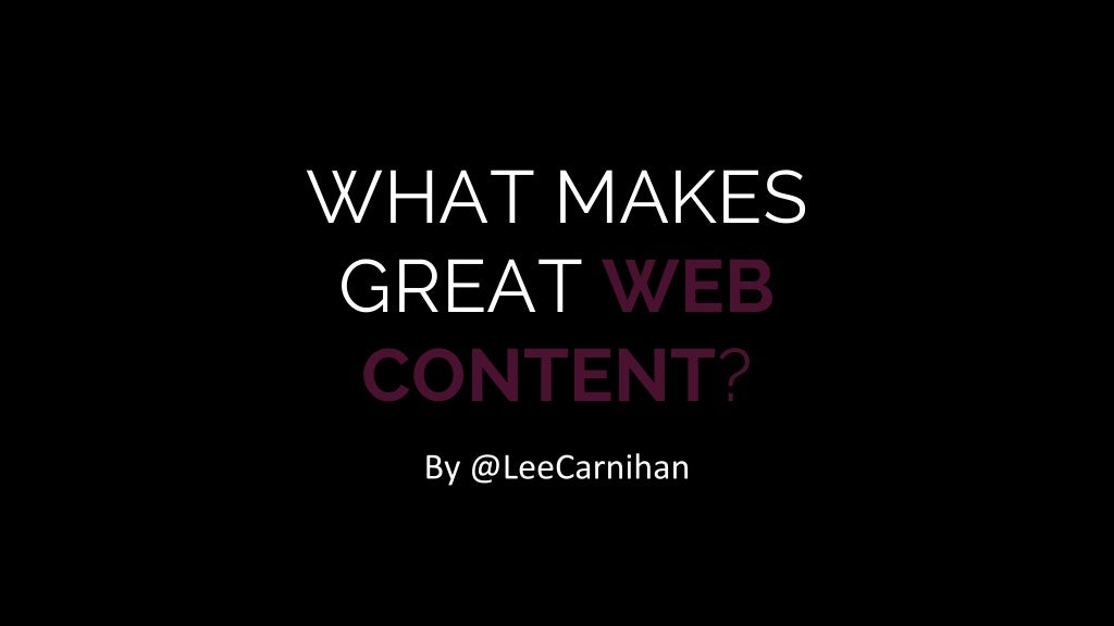 What Makes Great Web Content?