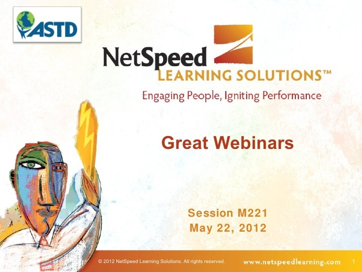 Great Webinars                                       Session M221                                       May 22, 2012© 2012...