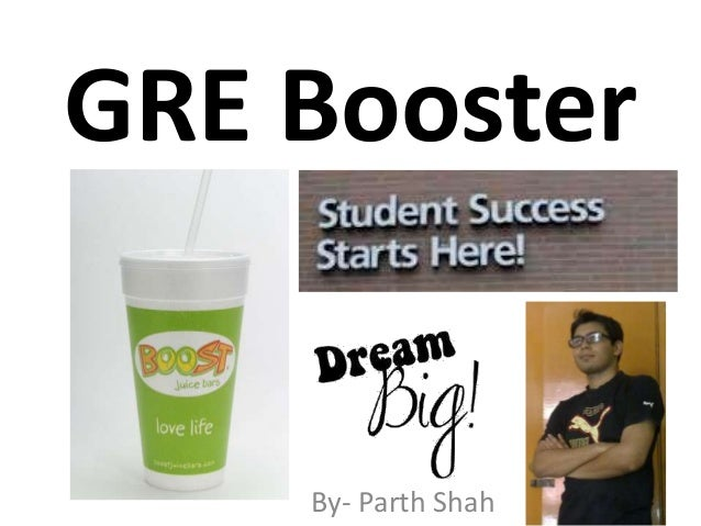 GRE Booster    By- Parth Shah