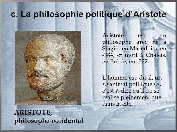 <ul><li>Aristote  est un philosophe grec né à Stagire en Macédoine en -384, et mort à Chalcis, en Eubée, en -322. </li></u...
