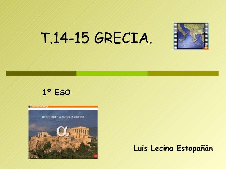Luis Lecina Estopañán T.14-15 GRECIA. 1º ESO