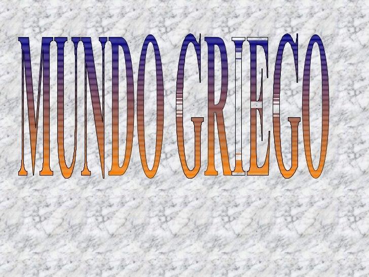 MUNDO GRIEGO