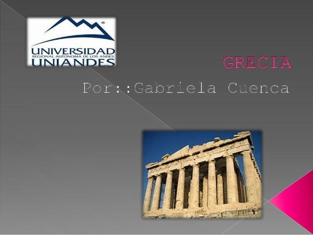  Los nombres utilizados para referirse a la nación de Grecia , varían dependiendo del idioma, la ubicación y la cultura. ...