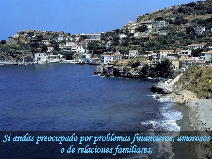 Si andas preocupado por problemas financieros, amorosos o de relaciones familiares,