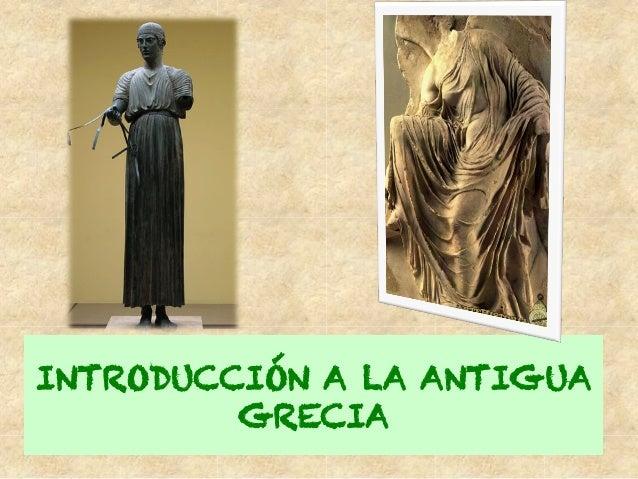 INTRODUCCIÓN A LA ANTIGUA GRECIA