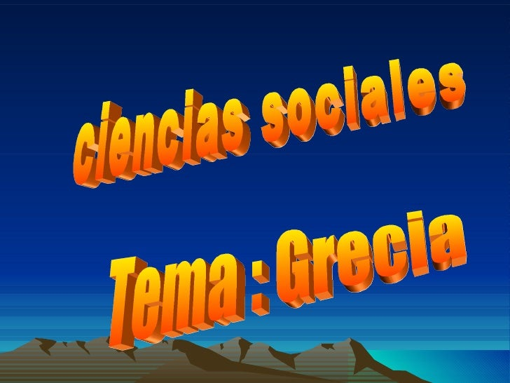 ciencias sociales Tema : Grecia