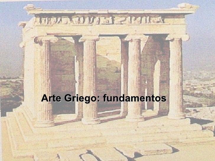 Arte Griego: fundamentos