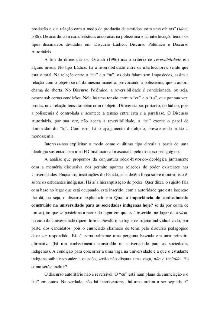 """produção e sua relação com o modo de produção de sentidos, com seus efeitos"""" (idem,p.86). De acordo com características an..."""