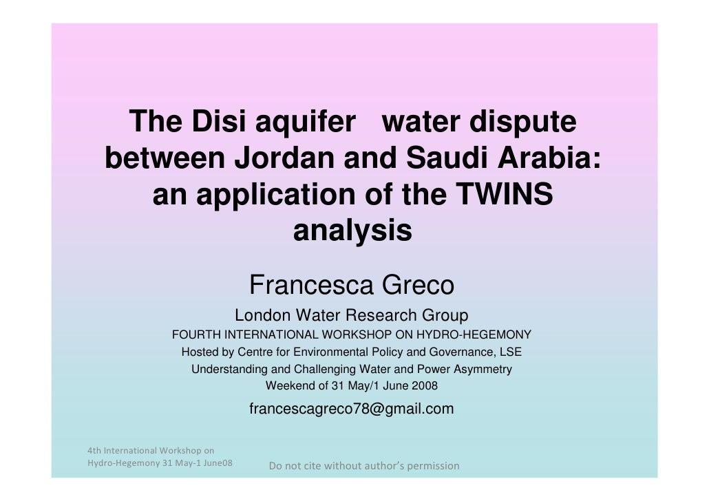 The Disi aquifer water dispute    between Jordan and Saudi Arabia:       an application of the TWINS                 analy...
