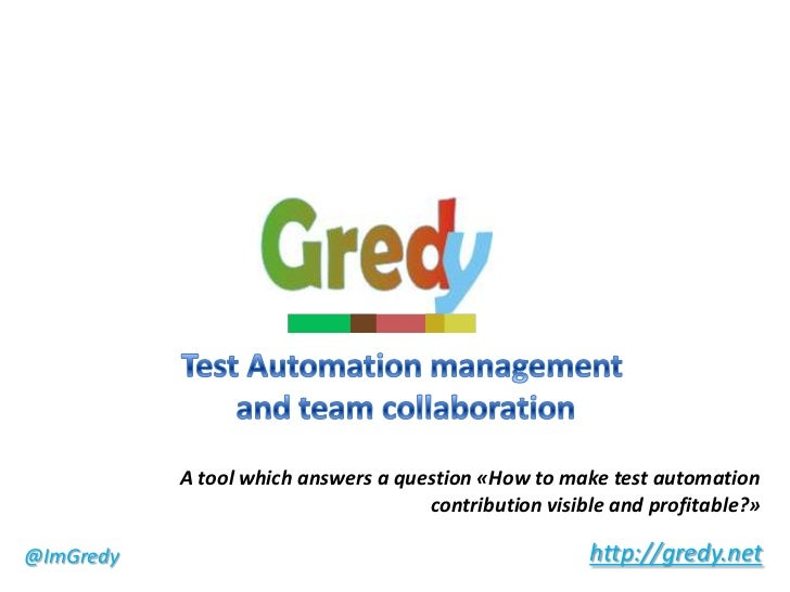 A tool which answers a question «How to make test automation                                     contribution visible and ...