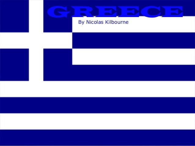 GREECEBy Nicolas Kilbourne