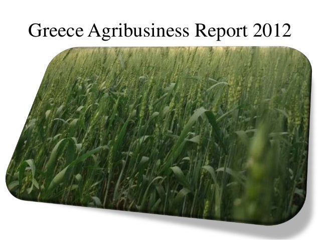 Greece Agribusiness Report 2012
