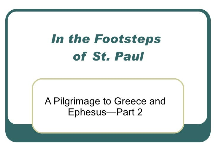 In the Footsteps  of St. Paul A Pilgrimage to Greece and Ephesus—Part 2