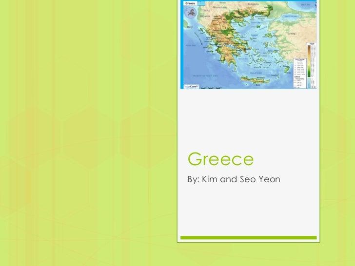GreeceBy: Kim and Seo Yeon