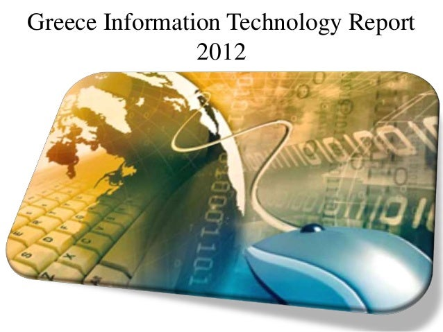 Greece Information Technology Report                2012