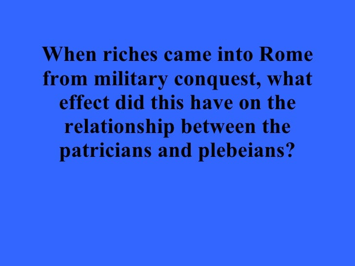 patrician and plebeian relationship goals