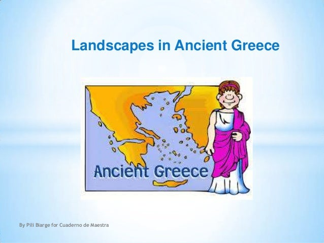 Landscapes in Ancient Greece  By Pili Biarge for Cuaderno de Maestra