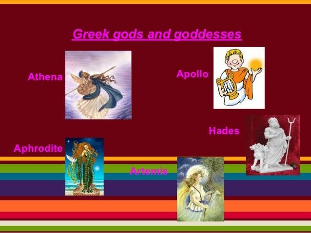 Greek gods and goddesses  Athena                      Apollo                                       HadesAphrodite         ...