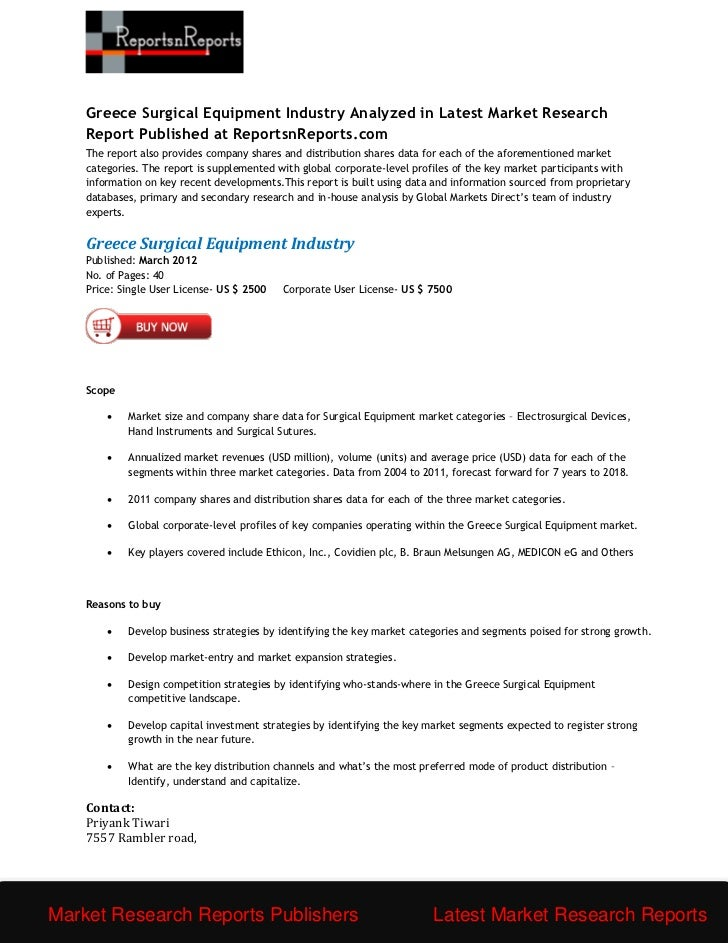 Greece Surgical Equipment Industry Analyzed in Latest Market Research    Report Published at ReportsnReports.com    The re...
