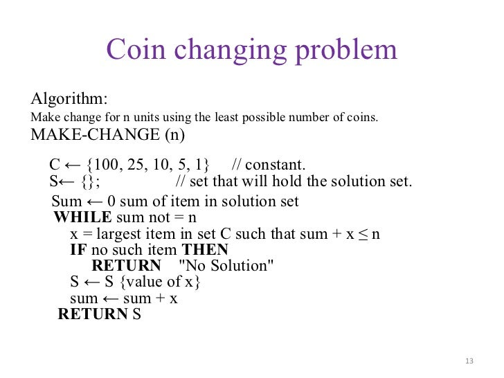 Coin change problem using greedy algorithm : Target coin dividend